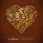 Carpenter, love, serve, care