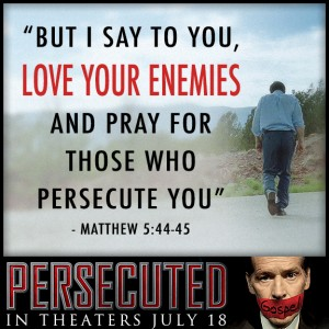 persecuted-loveyourenemies