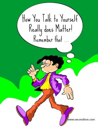 talk to yourself, speak love