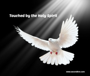 Touched by the Holy Spirit