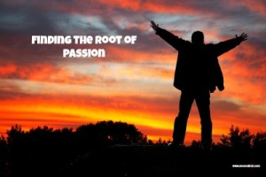 Finding the Root of Passion