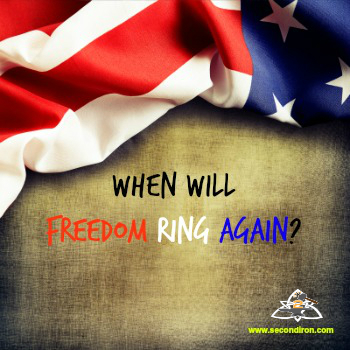 When will Freedom Ring Again?