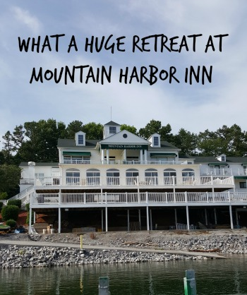 What a Huge Retreat at Mountain Harbor Inn