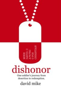 Dishonor, Hope, redemption