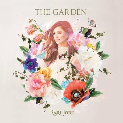 Garden by Kari Jobe
