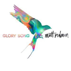 Glory Song Matt Redman #glorysonf #flyby
