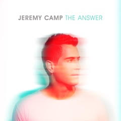Jeremy Camp, The Answer released on October 6, 2017. #TheAnswer, #FlyBy