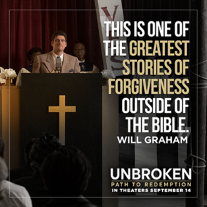 Unbroken One of the Greatest Stories of Forgiveness